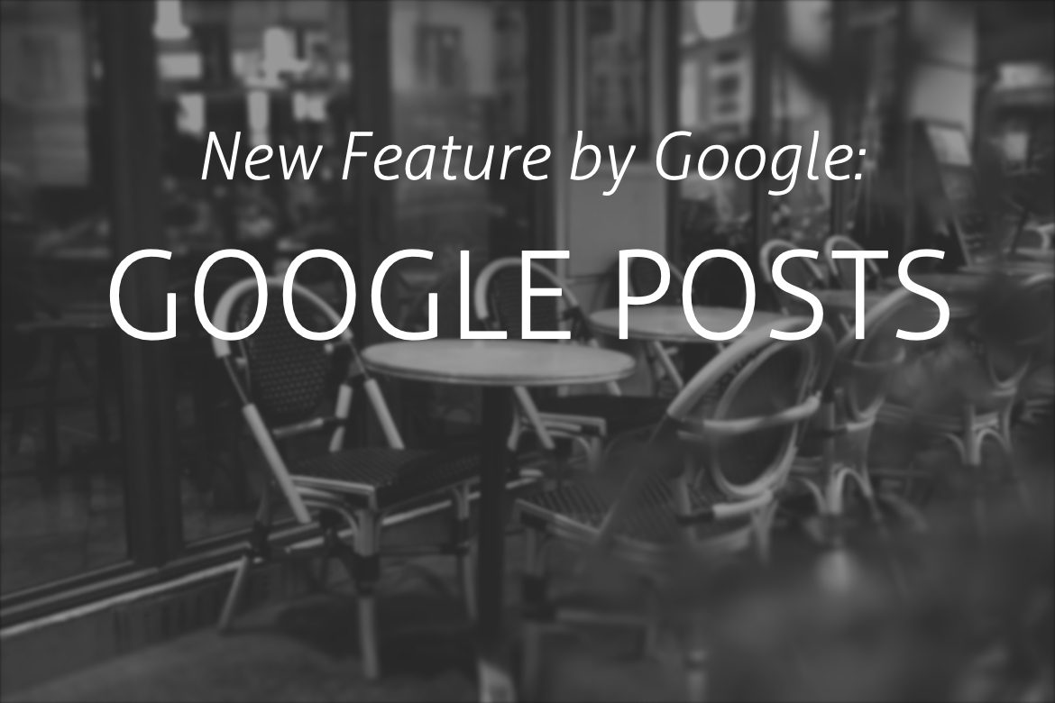 New Feature from Google: Google Posts